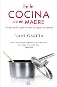 ccc-libros-en-la-cocina-de-mi-madre-dani-garcia