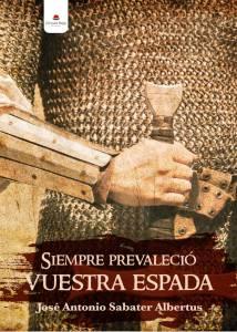 siempre-prevalecio-vuestra-espada 2